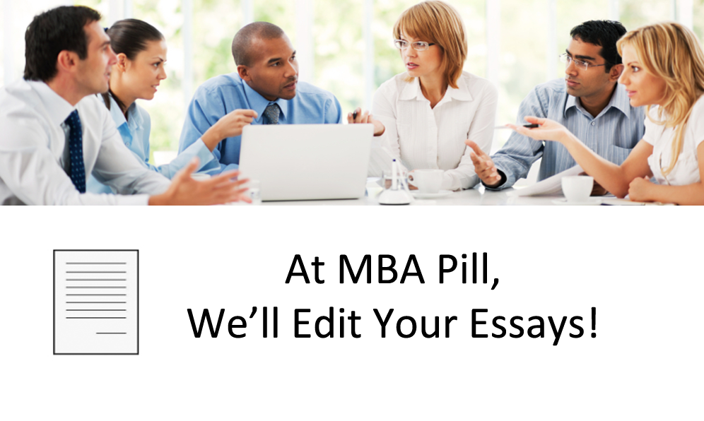 mba essay edit Academic editing services of greeneditorscom deal with various kinds of writing, such as essays, reviews, biographies, business plans, projects, creative writing, presentations and others our well-qualified writers will correct any mistakes whether they are of syntax, lexical or grammar origin.